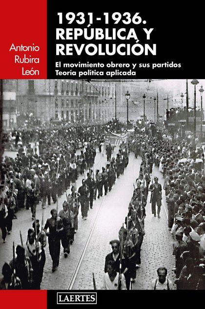 1931-1936. REPÚBLICA Y REVOLUCIÓN