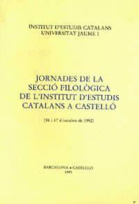 JORNADES DE LA SECCIÓ FILOLÒGICA DE L´INSTITUT D´ESTUDIS CATALANS A CASTELLÓ