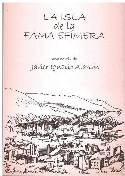 ISLA DE LA FAMA EF¡MERA, LA