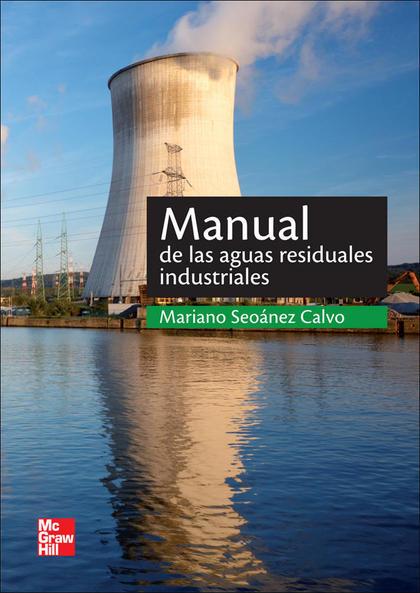 MANUAL DE LAS AGUAS RESIDUALES INDUSTRIALES