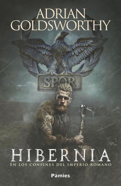 HIBERNIA. EN LOS CONFINES DEL IMPERIO ROMANO
