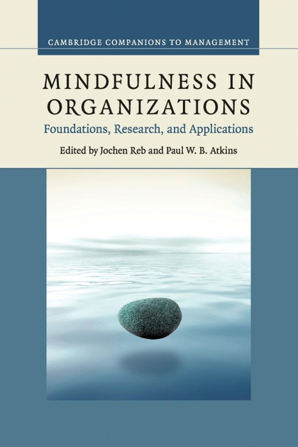 MINDFULNESS IN ORGANIZATIONS