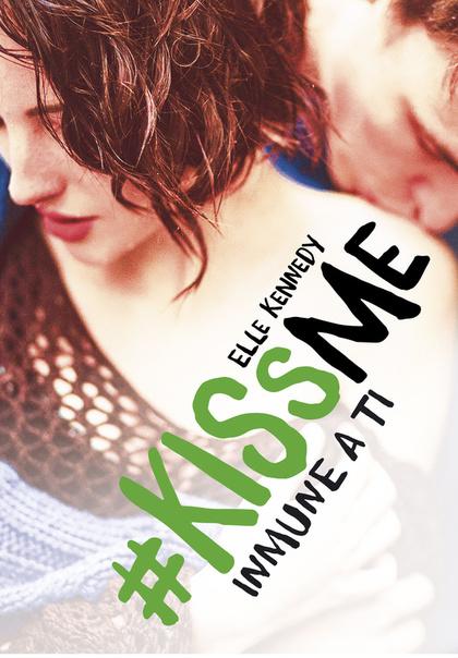 KISS ME 3. INMUNE A TI