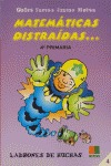 MATEMÁTICAS DISTRAÍDAS, 4 EDUCACIÓN PRIMARIA