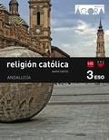 RELIGIÓN 3ºESO PROYECTO ÁGORA SAVIA *PARA ANDALUCÍA*.