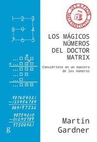 MÁGICOS NÚMEROS DEL DOCTOR MATRIX, LOS (NE)