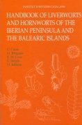 HANDBOOK OF LIVERWORTS AND HORNWORTS OF THE IBERIAN PENINSULA AND THE BALEARIC ISLAND : ILUSTRA