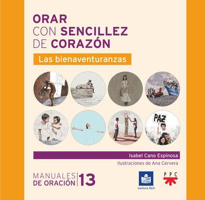 ORAR CON SENCILLEZ DE CORAZÓN                                                   LAS BIENAVENTUR