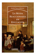 MODA REACCIONARIA EN EDUCACIÓN