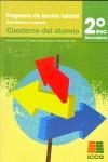 TUTORÍAS, PROGRAMA DE ACCIÓN TUTORIAL, ACTIVIDADES Y RECURSOS, 2 ESO. CUADERNO