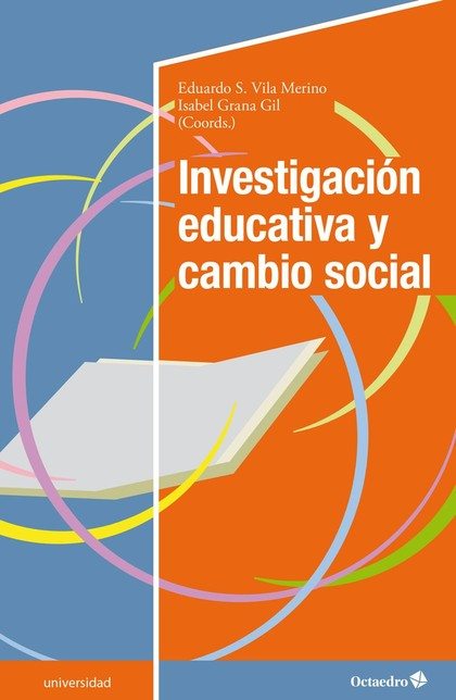 INVESTIGACIÓN EDUCATIVA Y CAMBIO SOCIAL