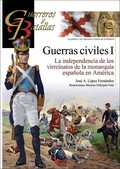 GUERRAS CIVILES (I). LA INDEPENDENCIA DE LOS VIRREINATOS DE LA MONARQUÍA ESPAÑOLA EN AMÉRICA