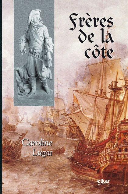 FRÈRES DE LA CÔTE