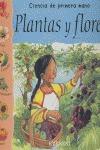 PLANTAS Y FLORES: CIENCIAS DE PRIMERA MANO