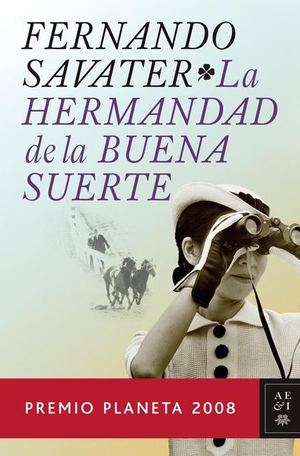 LA HERMANDAD DE LA BUENA SUERTE.