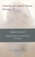 ENDECHAS DEL CONSUELO. PREMIO FRAY LUIS DE LEON DE POESIA