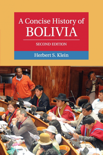 A CONCISE HISTORY OF BOLIVIA, 2ND EDITION