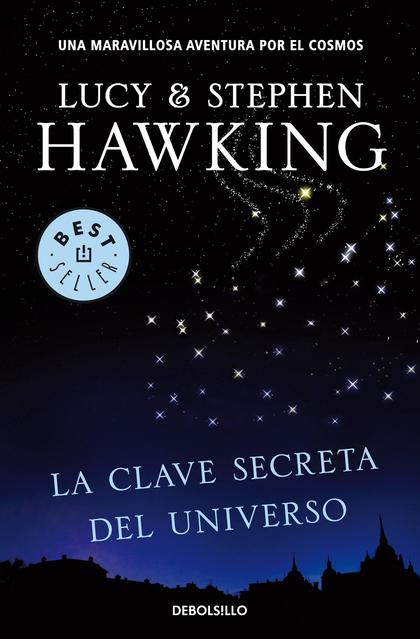 LA CLAVE SECRETA DEL UNIVERSO