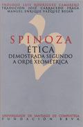 SPINOZA. ÉTICA DEMOSTRADA SEGUNDO A ORIXE XEOMÉTRICA