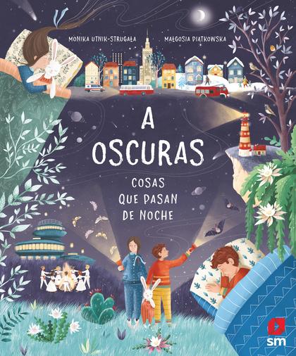 A OSCURAS. COSAS QUE PASAN DE NOCHE.