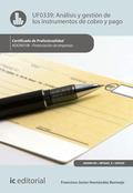 Análisis y gestión de los instrumentos de cobro y pago. ADGN0108