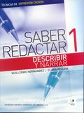 SABER REDACTAR 1 DESCRIBI.DESCRIBIR Y NARRAR