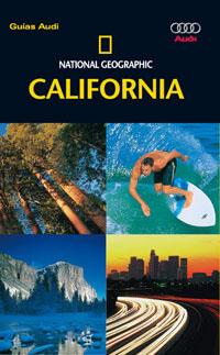 CALIFORNIA -- GUÍAS AUDI NATIONAL GEOGRAPHIC --.