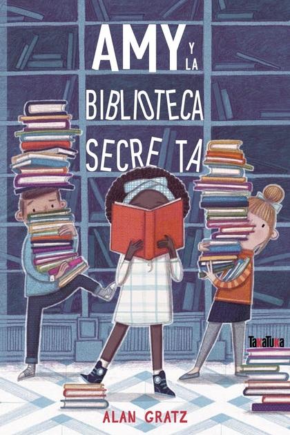 AMY Y LA BIBLIOTECA SECRETA.