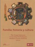 FAMILIA: HISTORIA Y CULTURA.