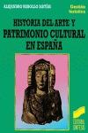 HISTORIA DEL ARTE Y PATRIMONIO CULTURAL EN ESPAÑA.