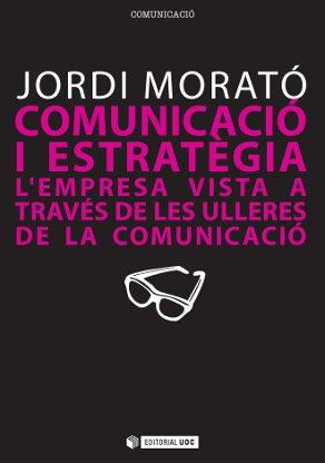 COMUNICACIÓ I ESTRATÈGIA : L´EMPRESA