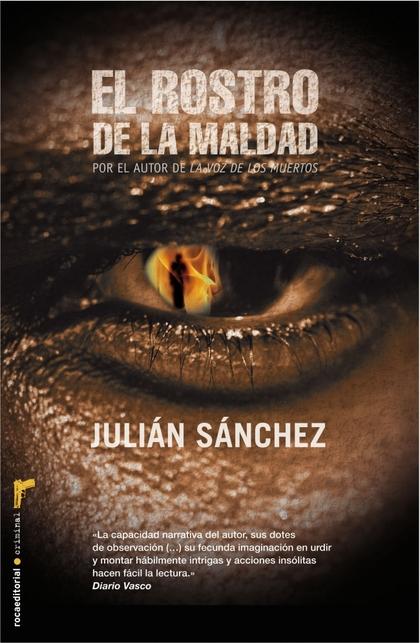 EL ROSTRO DE LA MALDAD.