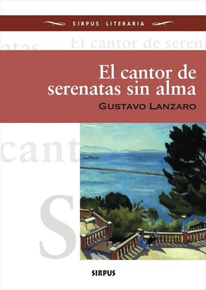 EL CANTOR DE SERENATAS SIN ALMA