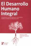 EL DESARROLLO HUMANO INTEGRAL : COMENTARIOS INTERDISCIPLINARES A LA ENCÍCLICA ´CARITAS IN VERIT