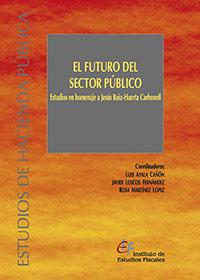 EL FUTURO DEL SECTOR PÚBLICO                                                    ESTUDIOS EN HOM