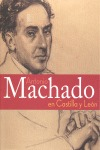 ANTONIO MACHADO EN CASTILLA Y LEÓN.