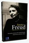ANNA FREUD, UNA MUJER Y UN DESTINO