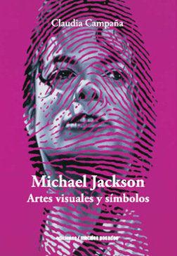 MICHAEL JACKSON, ARTES VISUALES Y SIMBOLOS