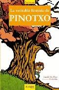 LA VERITABLE HISTÒRIA DE PINOTXO