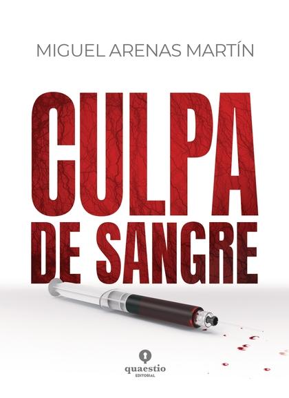 CULPA DE SANGRE.