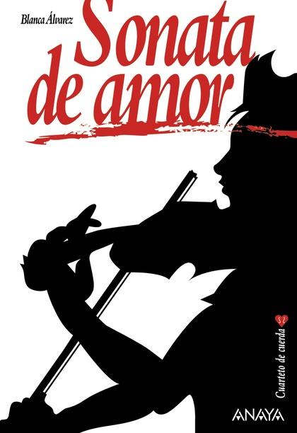 SONATA DE AMOR. CUARTETO DE CUERDA, 1