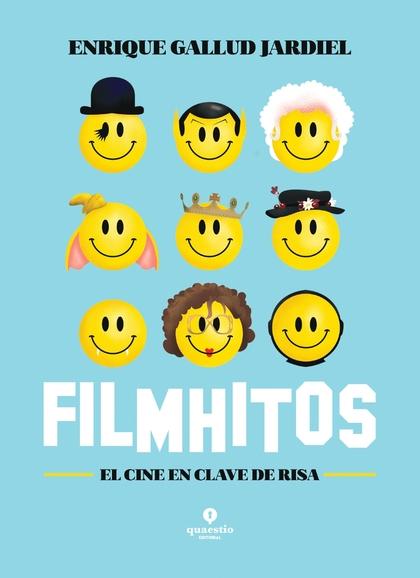 FILMHITOS - EL CINE EN CLAVE DE RISA