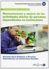 UFO0130. MANTENIMIENTO Y MEJORA DE LAS ACTIVIDADES DIARIAS DE PERSONAS DEPENDIEN