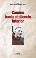 CAMINO HACIA EL SILENCIO INTERIOR.