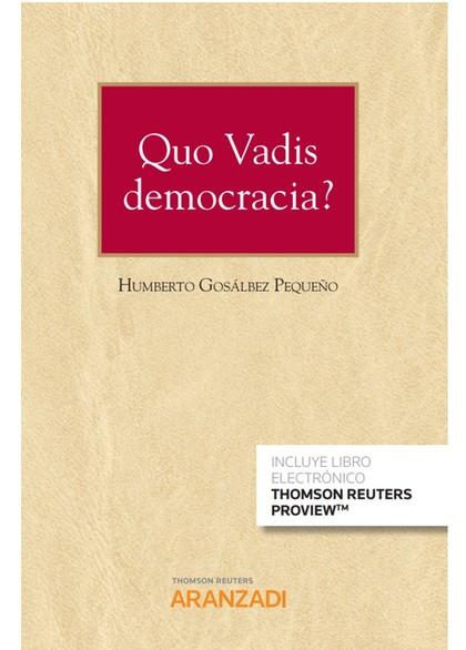 QUO VADIS DEMOCRACIA DUO.
