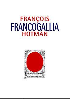 FRANCOGALLIA, O LA GALIA FRANCESA.