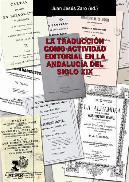 LA TRADUCCIÓN COMO ACTIVIDAD EDITORIAL EN LA ANDALUCÍA DEL SIGLO XIX
