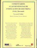 COMENTARIOS A LAS SENTENCIAS DE UNIFICACION DE DOCTRINA VOL.8 (2016). CIVIL Y MERCANTIL