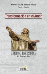TRANSFORMACIÓN EN EL AMOR                                                       CÁNTICO ESPIRIT