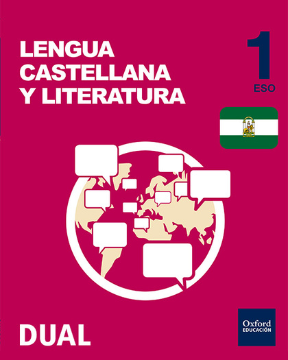 INICIA DUAL LENGUA CASTELLANA Y LITERATURA 1.º ESO. VOLUMEN ANUAL. LIBRO DEL ALU.